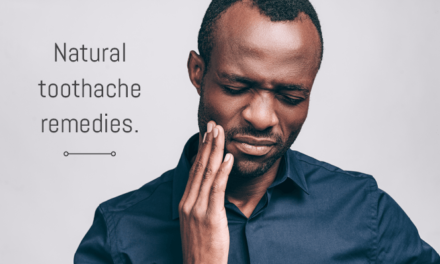 3 Natural Remedies to Ease Toothache Pain Quickly