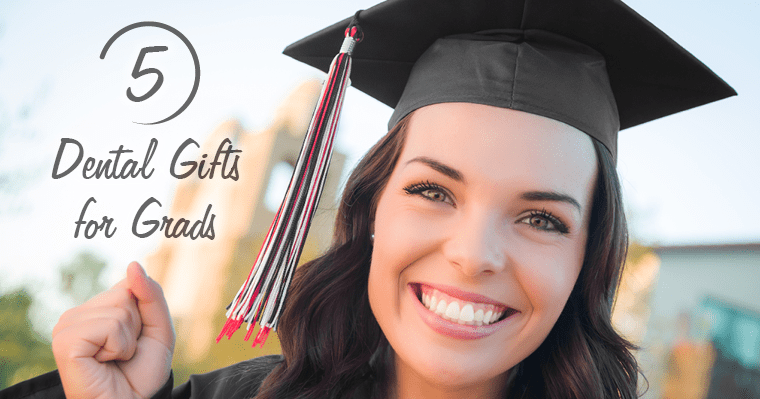 5 Dental Gift Ideas for Grads