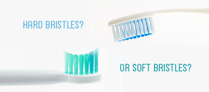 Soft bristles or hard bristles for your toothbrush?