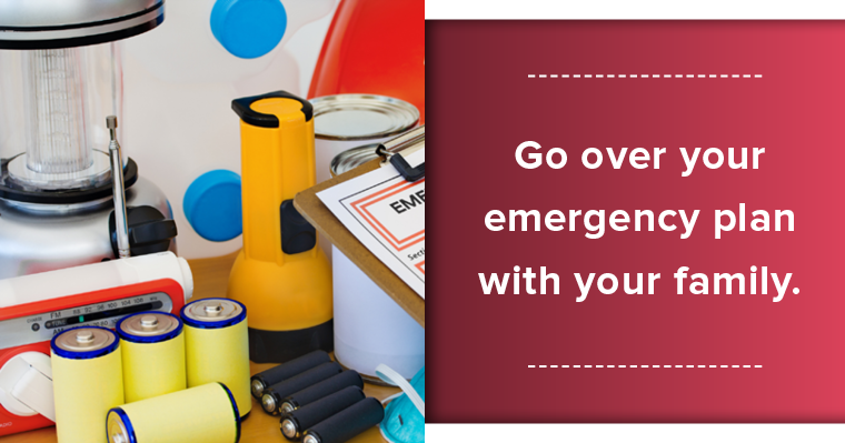 Practice your emergency plan as a family so everyone knows what to do.